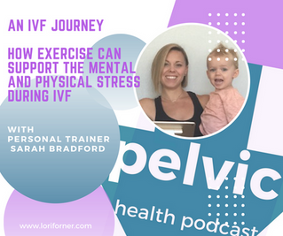 Podcast episode: An IVF Journey with personal trainer Sarah Bradford