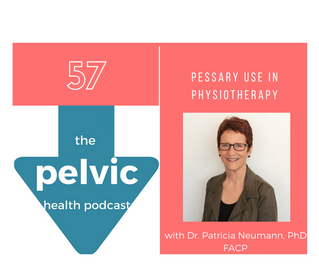 Pessary use in Physiotherapy with Dr. Patricia Neumann, PhD, FACP