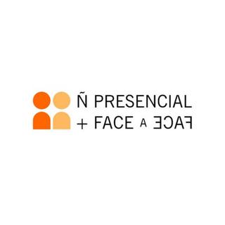 Ñ Presencial + Face - a -Face