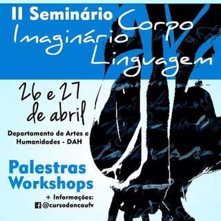 2018 - II Seminário Corpo, Imaginario, Linguagem