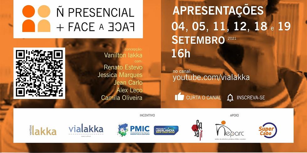 Ñ PRESENCIAL + FACE-A-FACE