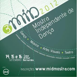 2012 - 3ª MID: Mostra Independente de Dança
