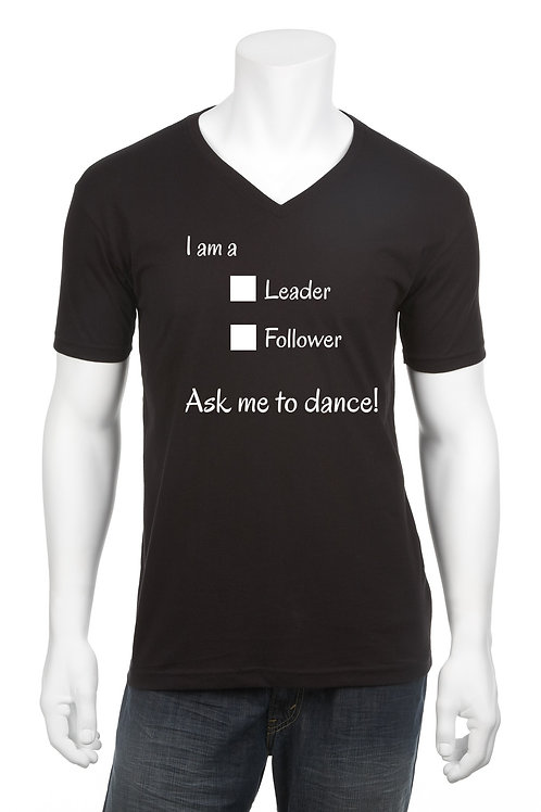 I Am A Leader/Follower Shirt