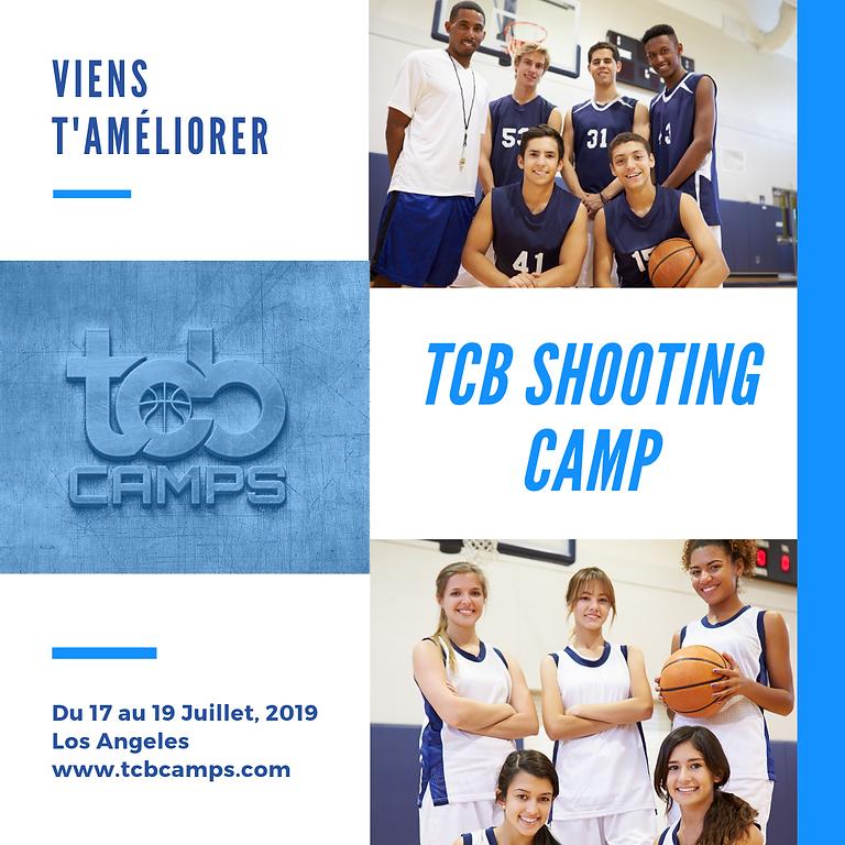 TCB Shooting Camp  Los Angeles 2019 - (inscription en français)