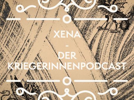Xena - Der Kriegerinnenpodcast