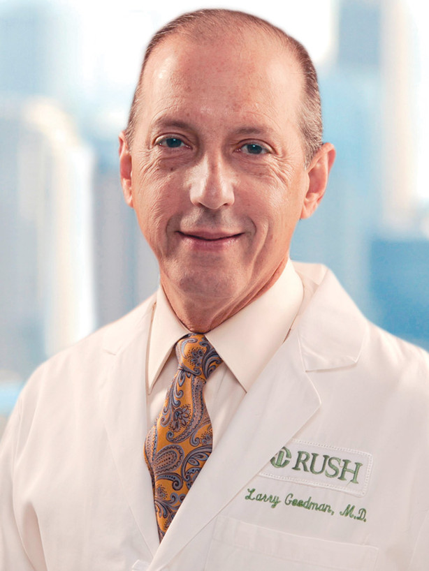 Larry Goodman, MD, Chief Executive Officer, Rush University System for Health, Chief Executive Officer, Rush University Medical Center