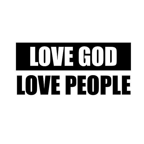 """""""Love God, Love People"""" Tee - Adult"""