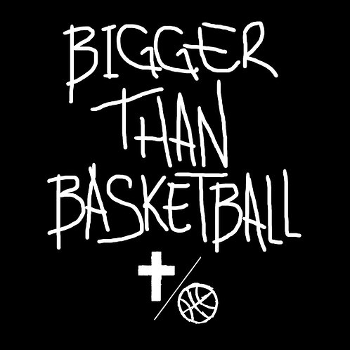 """Bigger Than Basketball"" Tee - Youth"