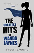 BRIDGET CANNING'S THE GREATEST HITS OF WANDA JAYNES