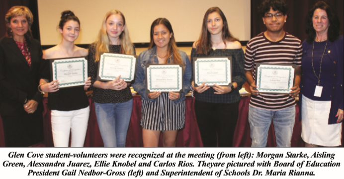 Glen Cove student-volunteers were recognized at the meeting (from left): Morgan Starke, Aisling Green, Alessandra Juarez, Ellie Knobel and Carlos Rios. Theyare pictured with Board of Education President Gail Nedbor-Gross (left) and Superintendent of Schools Dr. Maria Rianna.