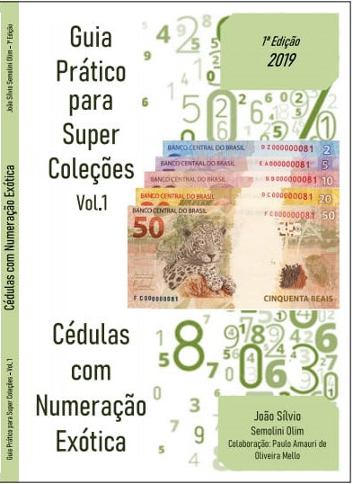 Guia Prático para Super Coleções - Cédulas com Numeração Exótica