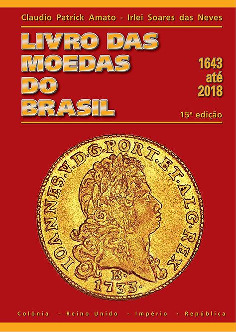 Livro das Moedas do Brasil - 1643 até 2018