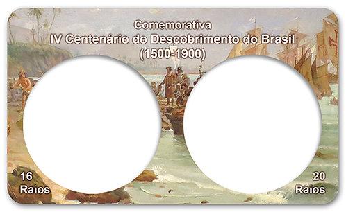 Displays Expositores para Moedas Série Réis 1900 IV Centenário