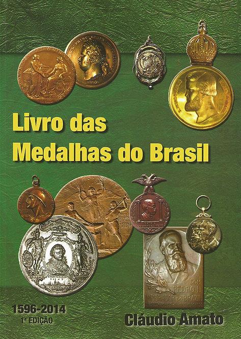 Livro das Medalhas do Brasil - desde 1596