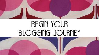 Begin Your Blogging Journey