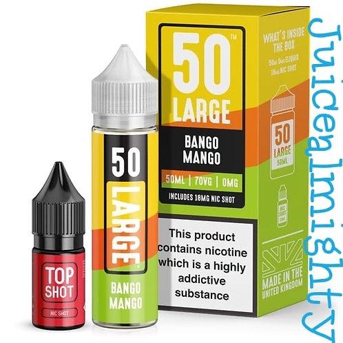 50 Large Bango Mango 50ML