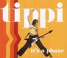 Tippi - It's a Phase