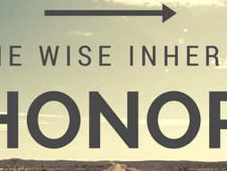 To Honour is Wisdom