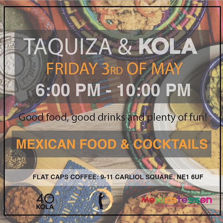 Taquiza & KOLA