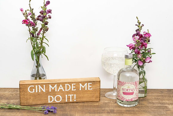 Reclaimed Wood Gin Made Me Do It Block