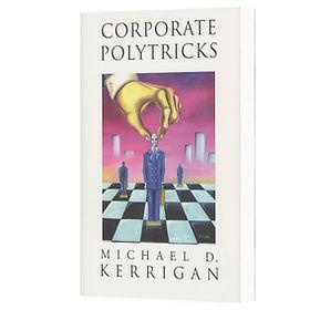 m_kerrigan_corporate_polytricks_edited.j