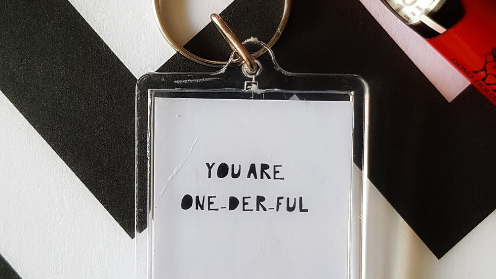 You are ONE-DER-FUL - Keyring