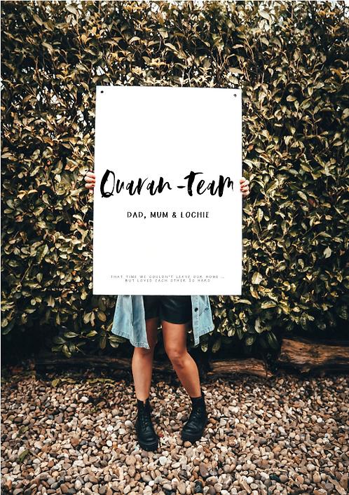 """Quaran-Team"" - Print"