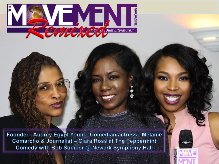 Audrey Egypt Young, Melanie Comarcho & Ciara Ross The Movement Magazine