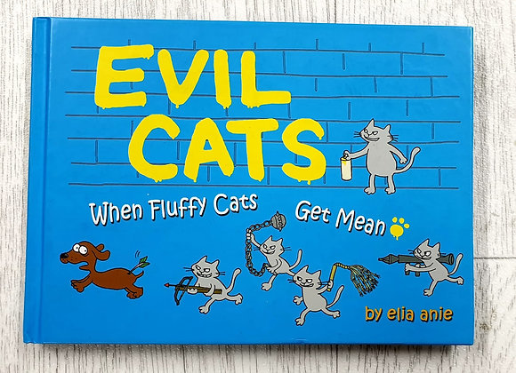 Evil Cats. When Fluffy cats get mean
