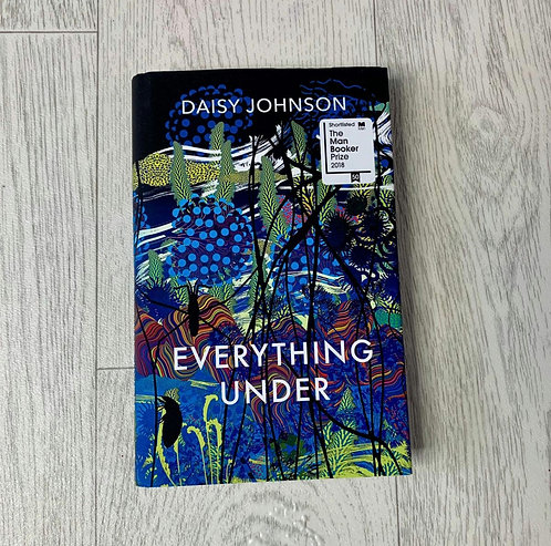 🌻Everything Under by Daisy Johnson