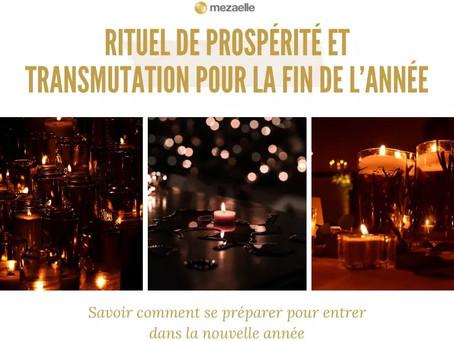 🌟 RITUEL DE PROSPÉRITÉ ET TRANSMUTATION POUR LA FIN DE L'ANNÉE 🌟