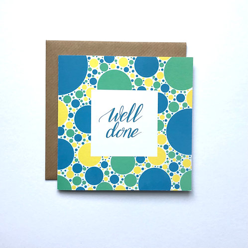 Well Done Greeting Card -Blue