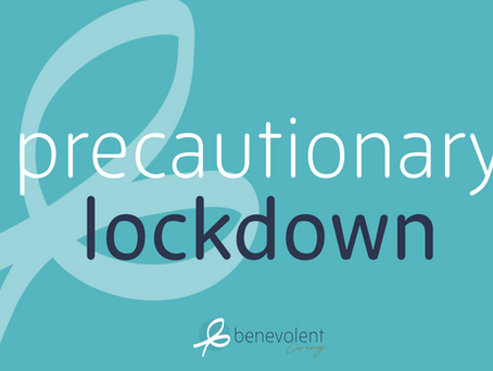 Precautionary Lockdown