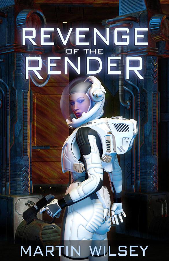 Revenge of the Render - novel