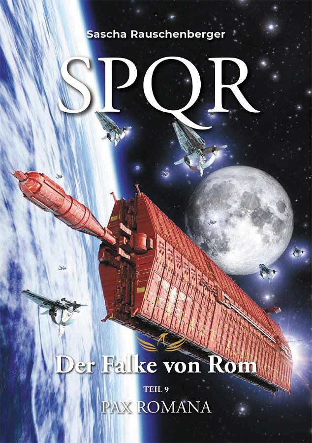 SPQR - Der Falke von Rom: Teil 9: Pax Romana (German Edition)  - novel