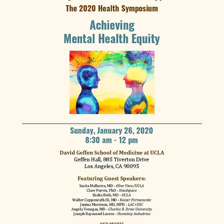 UCLA School of Medicine Albert Schweitzer Fellowship Symposium: Achieving Mental Health Equity