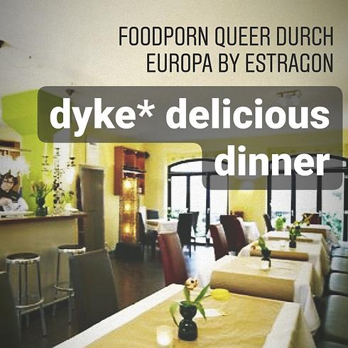 dyke* delicious dinner für Lesben* only