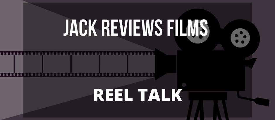 Reel Talk - Episode 5 (featuring Jack Reviews Films)