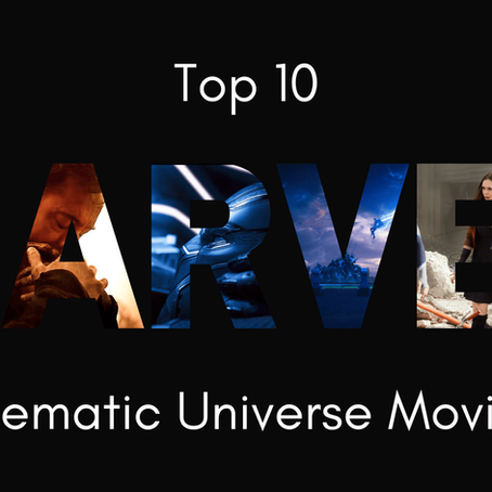 Top 10 MCU Films