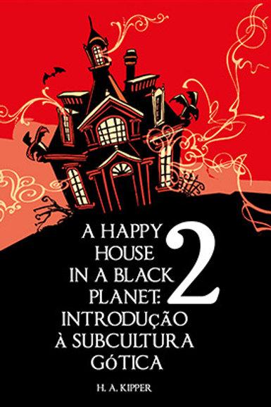 A HAPPY HOUSE in A BLACK PLANET 2 (2018) + CORREIO