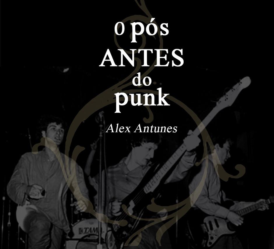 O Pós antes do Punk