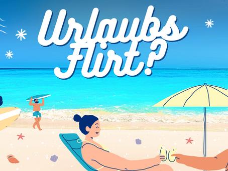 Sommer, Sonne, Strand, Cocktails… und ein heißer Urlaubsflirt…