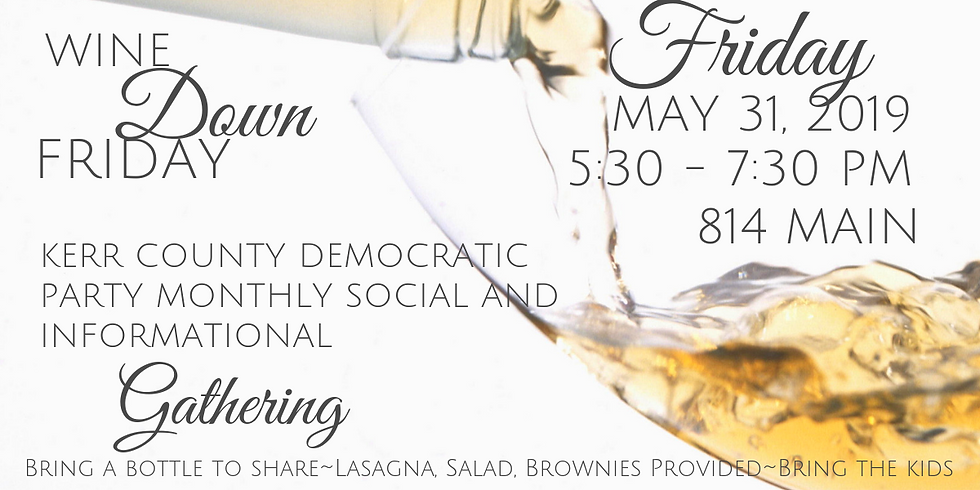 Wine Down Friday - May Edition!