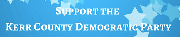 Support the Kerr County Democratic Party