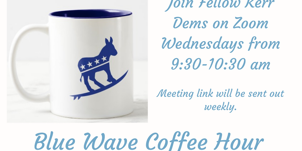 Weekly Blue Wave Coffee Hour - Sept. 2