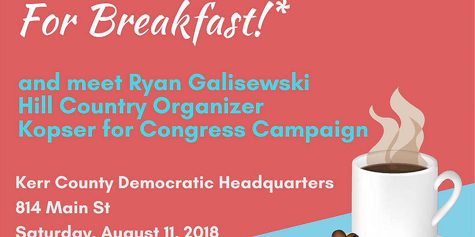Breakfast with the Kosper for Congress Organizer!