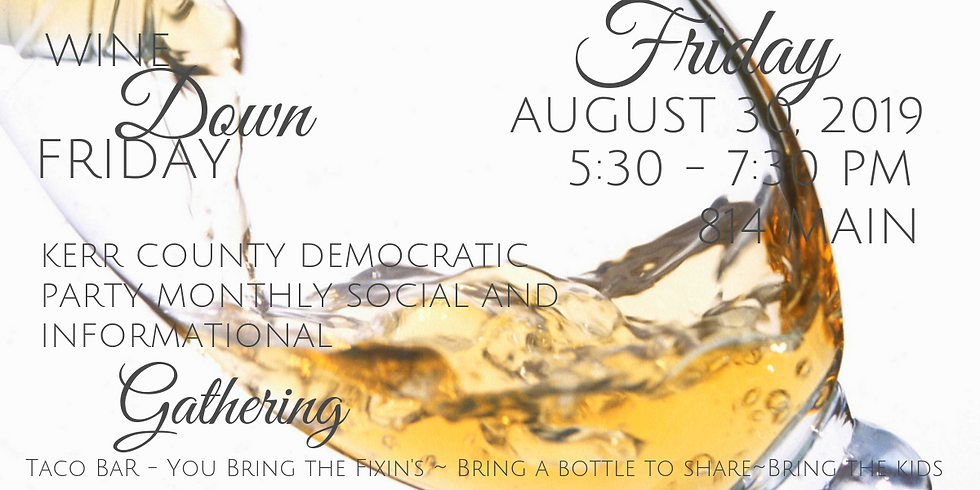 August Wine Down Friday Taco Bar