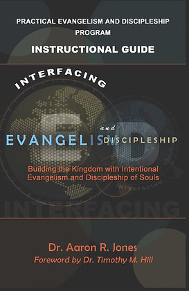 Interfacing Evangelism and Discipleship Instructional Manual