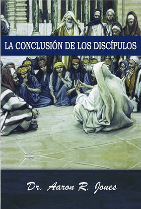 Spanish - The Disciples Conclusion