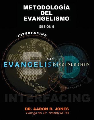 Metodología del Evangelismo - Sesión 5